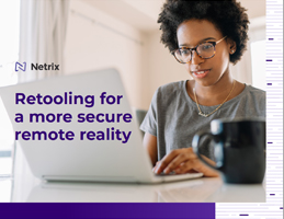 Retooling for a More Secure Remote Reality